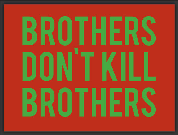 Brothers-Don't-Kill_quote
