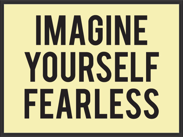 Imagine-Yourself-Fearless_quote